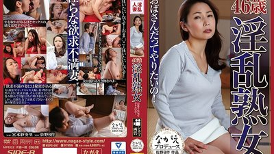 NSPS-697 A 46 Year Old Horny Mature Woman Old Ladies Like To Fuck Too! Saori Miyamoto