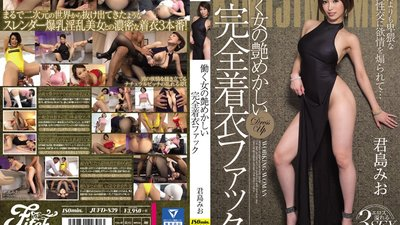 JUFD-839 Working Women In Alluring Fully Clothed Fucks Mio Kimishima